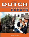 DUTCH for English-speaking Expats: Understand, read, write and speak Dutch - Mike Klaassen, Ite Op den Orth