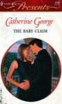 The Baby Claim - Catherine George