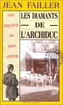 Les Diamants De L'archiduc - Jean Failler