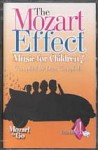 The Mozart Effect: Music for Children: Volume 4, Mozart to Go - Don G. Campbell