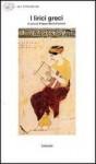 I lirici greci. L'età arcaica - Filippo Maria Pontani