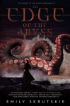 The Edge of the Abyss - Emily Skrutskie
