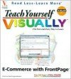 Teach Yourself Visually E-Commerce with FrontPage [With CDROM] - Ruth Maran