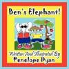 Ben's Elephant! - Penelope Dyan