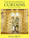 The Encyclopaedia of Curtains: The Complete Curtain Maker - Catherine Merrick, Rebecca Day