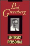 Entirely Personal - Paul Greenberg