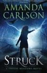 Struck: Phoebe Meadows Book 1 (Volume 1) - Amanda Carlson