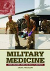 Military Medicine: From Ancient Times to the 21st Century - Jack McCallum