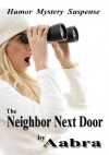 The Neighbor Next Door - Aabra