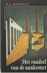 Het raadsel van de aankomst - V.S. Naipaul, C.A.G. van den Broek