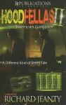 Hoodfellas II: American Gangster - Richard Jeanty