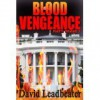 Blood Vengeance (Matt Drake 7) - David Leadbeater