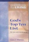 Gods Top Ten List: The Ten Commandments - Glen Martin