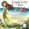 Peigín Leitir Móir: Amhráin agus Rannta Traidisiúnta Gaeilge - Tadhg Mac Dhonnagáin, John Ryan, Cartoon Saloon