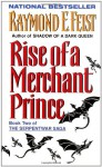 Rise of a Merchant Prince: Book Two of the Serpentwar Saga - Raymond E. Feist