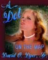 A Dot on the Map (Dot On The Map, #1) - David O. Dyer Sr.