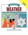 Weather: Mind-Boggling Experiments You Can Turn Into Science Fair Projects - Janice VanCleave