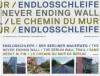 Endlosschleife. Der Berliner Mauerweg: Sans début ni fin. Le chemin du Mur de Berlin / The Never Ending Wall. The Berlin Wall Trail - Dominique de Rivaz