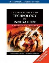 The Management Of Technology And Innovation A Strategic Approach - Margaret White, Garry Bruton