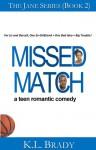 Missed Match - K.L. Brady