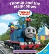 Thomas and the Magic Show - Wilbert Awdry