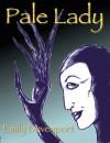 Pale Lady - Emily Devenport