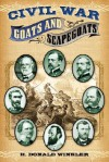 Civil War Goats and Scapegoats - H. Donald Winkler