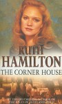 The Corner House - Ruth Hamilton