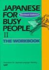 Japanese for Busy People II: Workbook (Vol 2) - Kodansha International