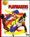 Top 10 Playmakers - Chris W. Sehnert, Paul Joseph