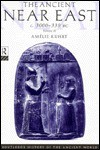 The Ancient near East C3000-330 BC: Vol II - Amélie Kuhrt