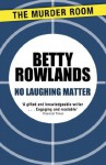 No Laughing Matter (A Melissa Craig Mystery) - Betty Rowlands