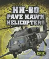 HH-60 Pave Hawk Helicopters - Denny Von Finn