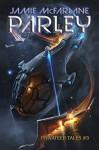 Parley (Privateer Tales Book 3) - Jamie McFarlane