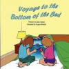 Voyage to the Bottom of the Bed - Connie Amarel, Swapan Debnath