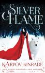 Silver Flame (Vampire Girl) (Volume 3) - Karpov Kinrade
