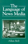 The Language of News Media - Allan Bell, Peter Trudgill