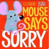 "Mouse Says ""Sorry"" - Michael Dahl, Oriol Vidal"