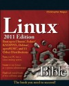 Linux Bible 2011 Edition: Boot up to Ubuntu, Fedora, KNOPPIX, Debian, openSUSE, and 13 Other Distributions - Christopher Negus