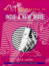 The Virgin Encyclopedia of Indie and New Wave - Colin Larkin