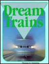 Dream Trains - Thomas G. Gunning
