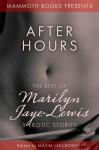 The Mammoth Book of Erotica presents The Best of Marilyn Jaye Lewis - Marilyn Jaye Lewis