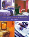 Color Your Home Beautiful - Martha Gill, Mark McCauley