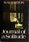 Journal of a Solitude - May Sarton