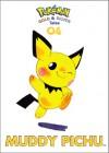 Muddy Pichu: Pokemon Gold and Silver Tales, Vol. 4 - Akihito Toda, Naoyo Kimura