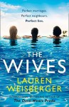 The Wives - Lauren Weisberger