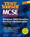 Test Yourself Mcse Windows 2000 Directory Services Administration (Exam 70 217) - Inc Syngress Media