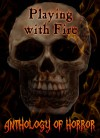 Playing with Fire - Coral Russell, Chryse Wymer, Nomar Knight, CAV Laster