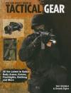 The Gun Digest Book of Tactical Gear - Dan Shideler, Ken Ramage, Derrek Sigler