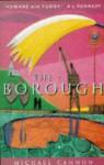 The Borough - Michael Cannon